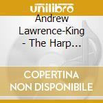 Andrew Lawrence-King - The Harp Of Luduvico cd musicale di Artisti Vari