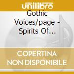 Gothic Voices/page - Spirits Of England & France cd musicale di Artisti Vari