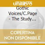 Gothic Voices/C.Page - The Study Of Love cd musicale di Artisti Vari