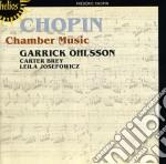 Ohlsson/Brey/Josefowicz - Chopin:Chamber Music cd musicale di Chopin