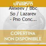 Alexeev/Bbc So/Lazarev - Pno Conc 1 /Pno 5Tet cd musicale di Medtner