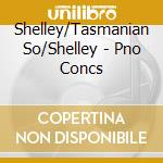 Shelley/Tasmanian So/Shelley - Pno Concs cd musicale di Moscheles