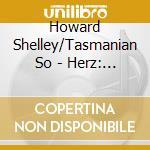 Howard Shelley/Tasmanian So - Herz: Pno Conc Nos. 1, 7 & 8 cd musicale di F. Herz