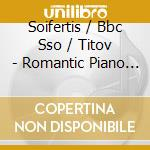Soifertis/Bbc Sso/Titov - Romantic Piano Concerto - 37 cd musicale di Napravnik