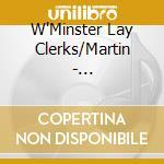 W'Minster Lay Clerks/Martin - Victoria:Missa Gaudeamus cd musicale di Victoria