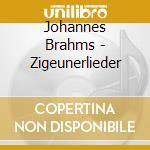 Consortium/A-J Smith/Glynn - Brahms: Zigeunerlieder cd musicale di Johannes Brahms