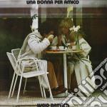 Lucio Battisti - Una Donna Per Amico cd musicale di Lucio Battisti