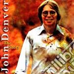 John Denver - The Story cd musicale di John Denver