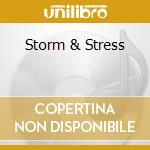 STORM & STRESS cd musicale di STORM & STRESS