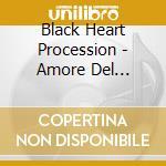 AMORE DEL TROPICO cd musicale di BLACK HEART PROCESSION