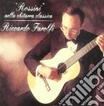 Rossini in the classic guitar repertoire cd musicale