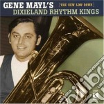 Gene May's Dixieland Rhythm Kings - The New Low Down cd musicale di Gene may's dixieland