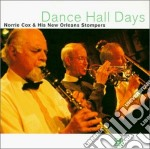 Norrie Cox & N.orleans Stompers - Dance Hall Days cd musicale di Norrie cox & n.orleans stomper