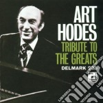 Art Hodes - Tribute To The Greats cd musicale di Art Hodes