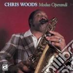 Chris Woods - Modus Operandi cd musicale di Woods Chris
