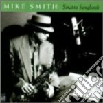 Mike Smith - Sinatra Songbook cd musicale di Smith Mike