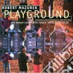 Robert Mazurek - Playground cd musicale di Mazurek Robert