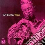 Ari Brown - Venus cd musicale di Brown Ari