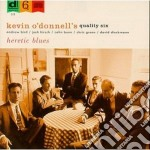 Kevin O'donnell's Quality Six - Heretic Blues cd musicale di Kevin o'donnell's quality six