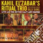 Kahil El'zabar's Ritual Trio - Live At The River East.. cd musicale di Kahil el'zabar's rit
