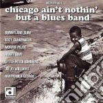 Sunnylnad Slim/e.clearwater & O. - Chicago Ain't Nothin'... cd musicale di Sunnylnad slim/e.clearwater &