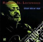 Robert Lockwood Jr. - Steady Rollin'man cd musicale di Robert lockwood jr.
