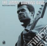 Jimmy Dawkins Band - Blisterstring cd musicale di The jimmy dawkins band