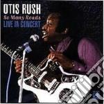 So many roads (live) - rush otis johnson jimmy cd musicale di Otis Rush