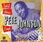 Pete Johnson - Central Avenue Boogie cd musicale di Roy Campbell