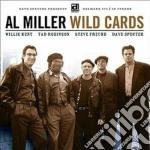 Al Miller - Wild Cards cd musicale di Miller Al