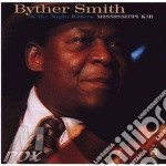 Byther Smith - Mississippi Kid cd musicale di Smith Byther