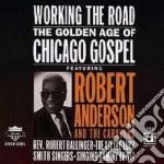 Robert Anderson - Working The Road cd musicale di Anderson Robert