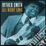 Byther Smith - All Night Long cd musicale di Smith Byther