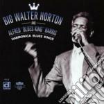 Big Walter Horton & Alfred Harris - Harmonica Blues King cd musicale di Big walter horton & alfred har