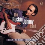 Rockin' Johnny Band - Straight Out Of Chicago cd musicale di The rockin'johnny band