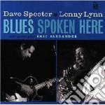 Dave Specter & Lenny Lynn - Blues Spoken Here cd musicale di Dave specter & lenny lynn