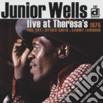 Junior Wells - Live At Theresa's 1975 cd musicale di JUNIOR WELLS
