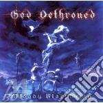 God Dethroned - Bloody Blasphemy cd musicale di Dethroned God