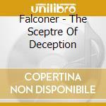 Falconer - The Sceptre Of Deception cd musicale di FALCONER