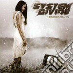 System Divide - The Conscious Sedation cd musicale di Divide System