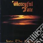 Mercyful Fate - Into The Unknown cd musicale di Fate Mercyful