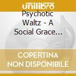 A SOCIAL GRACE MOSQUITO                   cd musicale di Waltz Psychotic