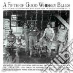 Fifth of good whiskey b. - cd musicale di Artisti Vari