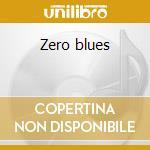 Zero blues cd musicale di Renato Zero
