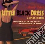 Anny Celsi - Little Black Dress & Other Stories cd musicale di Celsi Anny