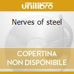 Nerves of steel cd musicale di John Campbell