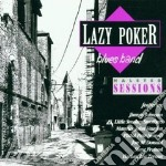 Halsted sessions - cd musicale di Lazy poker b.b. (jimmy johnson