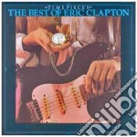 Eric Clapton - Timepieces The Best cd musicale di Eric Clapton