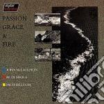 John Mclaughlin / Al Di Meola / Paco De Lucia - Passion Grace & Fire cd musicale di ARTISTI VARI