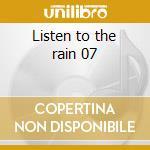 Listen to the rain 07 cd musicale di Stephan Micus